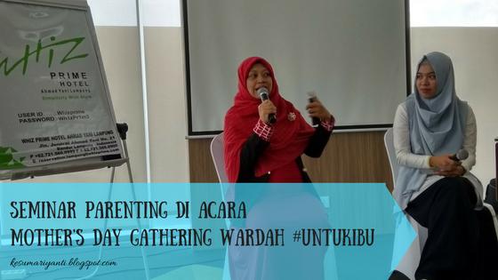 Ibu Citra dan Moderator Parenting Mother's Day Gathering Wardah - kesumariyanti