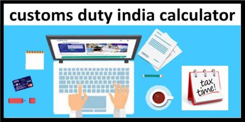 The detail of Indian Custom duty