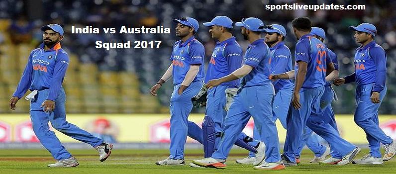 India vs Australia Squad 2017