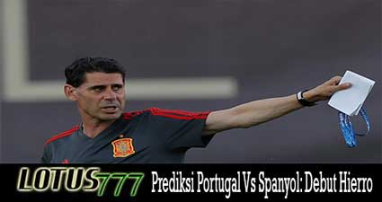 Prediksi Portugal Vs Spanyol: Debut Hierro