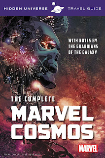 Hidden Universe Travel Guide: The Complete Marvel Cosmos