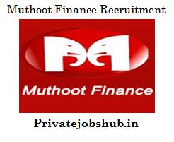 Muthoot Finance Recruitment