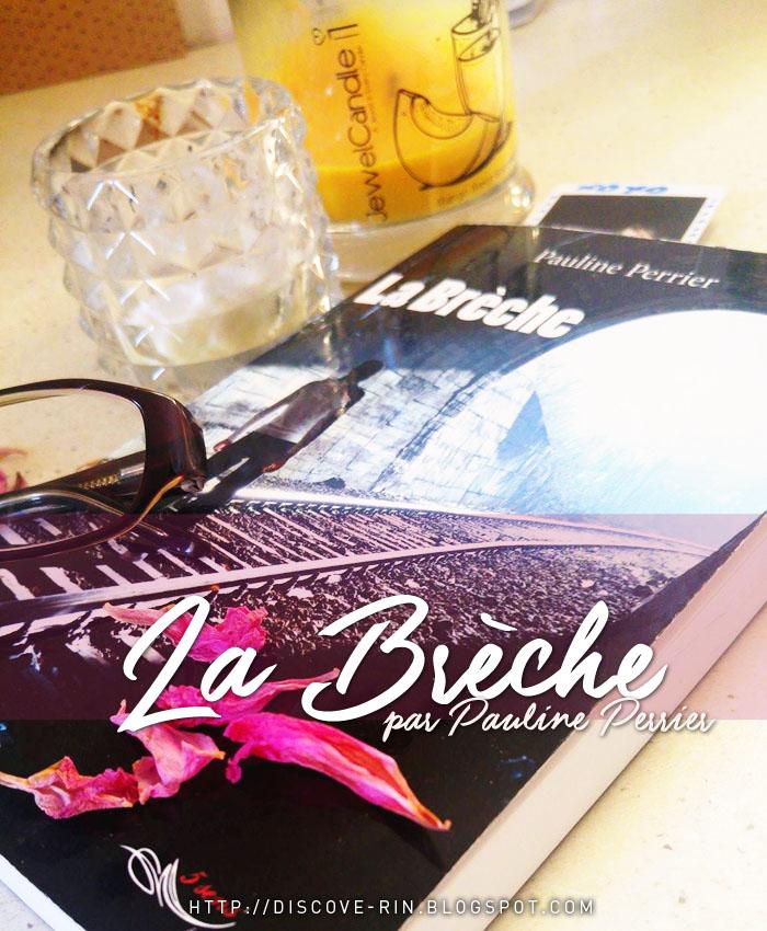 La Brèche, par Pauline Perrier