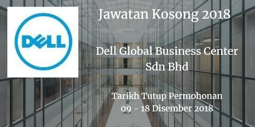 Jawatan Kosong Dell Global Business Center Sdn Bhd 09 - 18 Disember 2018