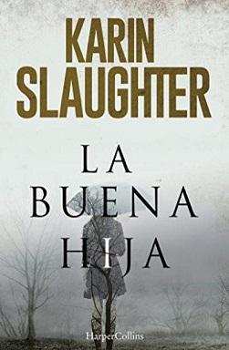 Portada de La buena hija de Karin Slaughter, donde se ve un cielo con nieva y la silueta de una mujer con paraguas. El título y el nombre ocupan media portada cada uno.