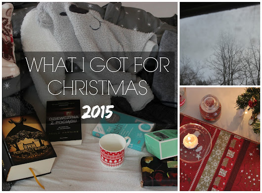 WHAT I GOT FOR CHRISTMAS 2015