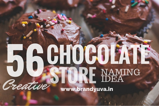 creative chocolate store names idea