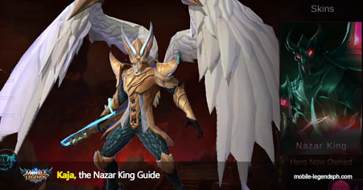 Mobile legends Kaja, the Nazar King Guide