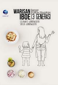 Warisan Iboe - Resep Turun Temurun 3 Generasi - Full Color - Hard Cover
