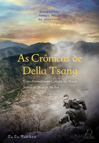 As Crônicas de Della Tsang - C. C. Hunter