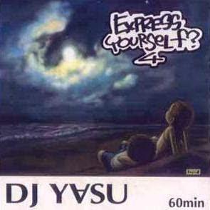 Express Yourself? 4 / DJ-Y∀SUのジャケット写真です。
