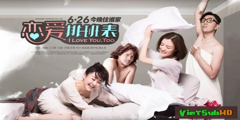 Phim Anh cũng yêu em VietSub HD | I Love You, Too 2015