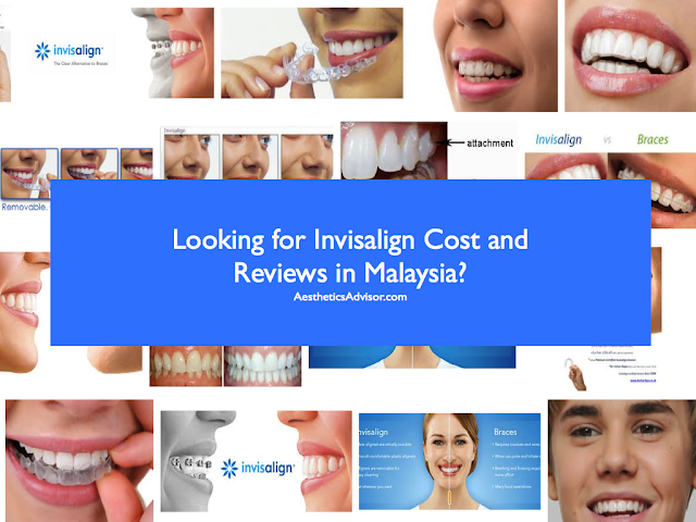Invisalign Malaysia Cost and Reviews