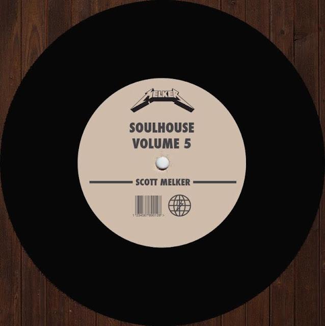 scott-melker-soul-house-mix-volume-5