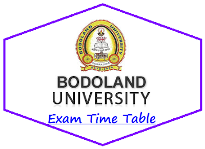Bodoland University Routine 2019