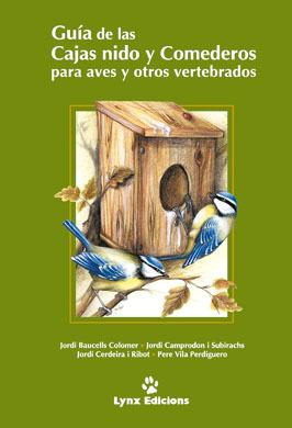 Guía de las cajas nido y comederos para aves y otros vertebrados