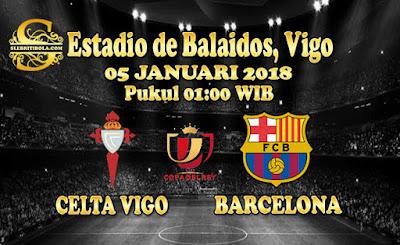 JUDI BOLA DAN CASINO ONLINE - PREDIKSI PERTANDINGAN COPA DEL REY CELTA VIGO VS BARCELONA 05 JANUARI 2018
