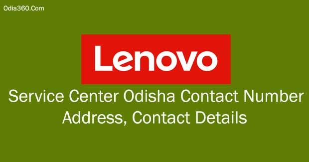 Lenovo Service Center Odisha Contact Number, Address, Contact Details