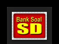 Bank Soal SD Semester ganjil Terbaru 2016 Lengkap