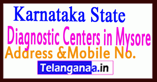 Diagnostic Centers in Mysore Karnataka