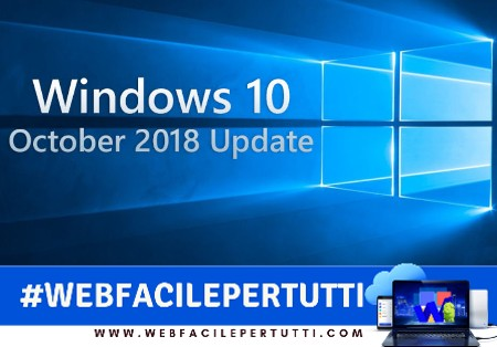 Risultati immagini per windows 10 October 2018 Update webfacile