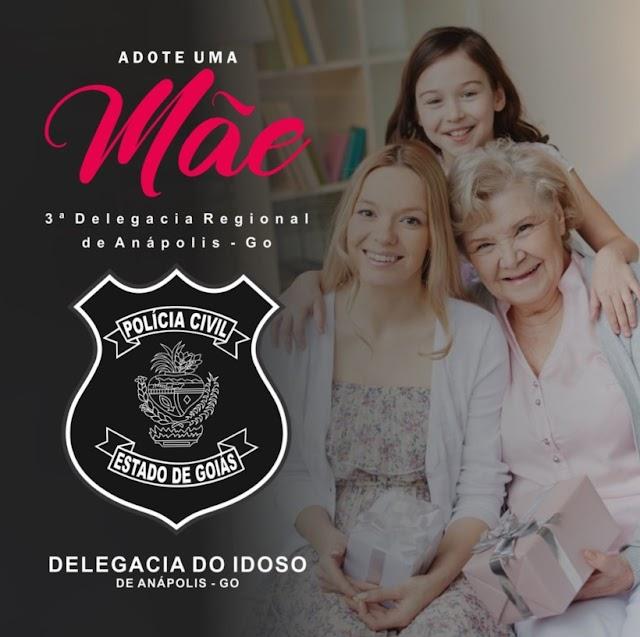 """Anápolis: Delegacia do Idoso faz campanha """"Adote uma mãe"""""""