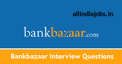 BankBazaar Interview Questions