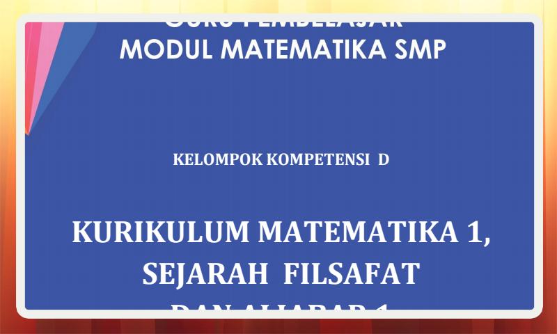 Modul Guru Pembelajar Matematika SMP Kelompok Kompetensi D (KK-D) Download