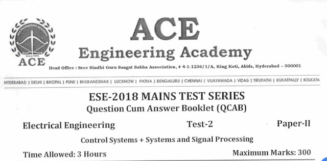 ESE PAPER-2 TEST -2 ELECTRICAL ENGINEERING [ACE ACADEMY]