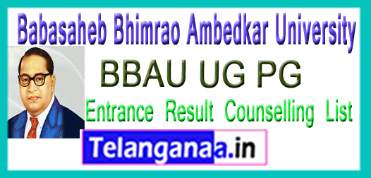 BBAU Babasaheb Bhimrao Ambedkar University UG PG Entrance Result Counselling List