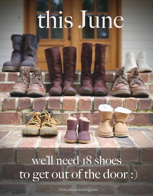In June we'll need 18 shoes to get out of the door. :D