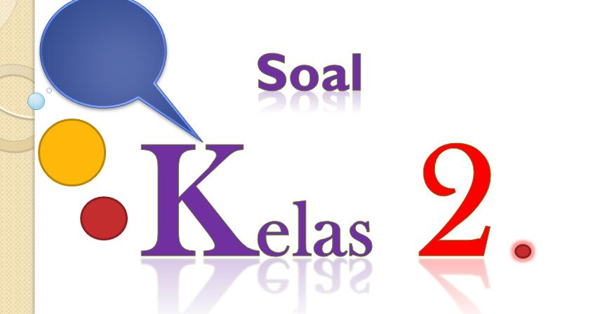 Soal Uas Ips Kelas 2 Semester 1 Dan Kunci Jawaban Tahun 2017 2018 Soal Uts Uas Ukk Usbn Sd