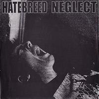 [1995] - Hatebreed - Neglect [Split]