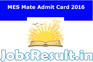 MES Mate Admit Card 2016