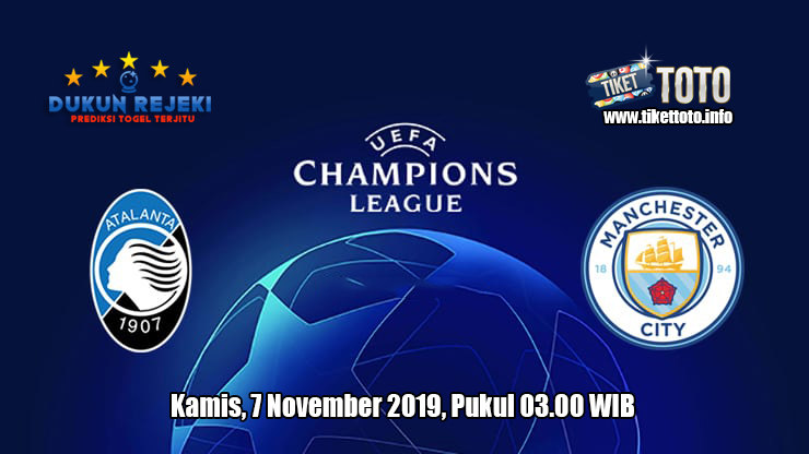 Prediksi Champions League Atalanta VS Manchester City 7 November 2019