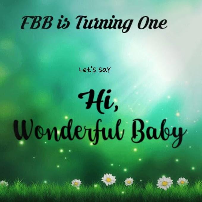 [FBB is Turning One] Say, Hi Wonderfull Baby!