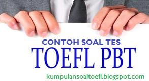Contoh Soal Tes Toefl PBT