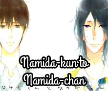 Namida-kun to Namida-chan