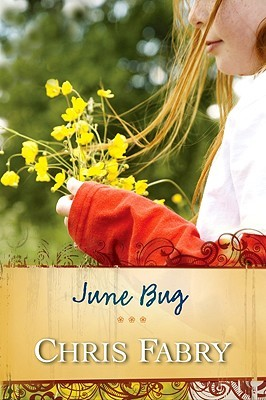 Book Review: June Bug by Chris Fabry