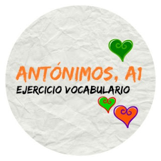 VOCABULARIO ELE. Antónimos o contrarios para aprender vocabulario español