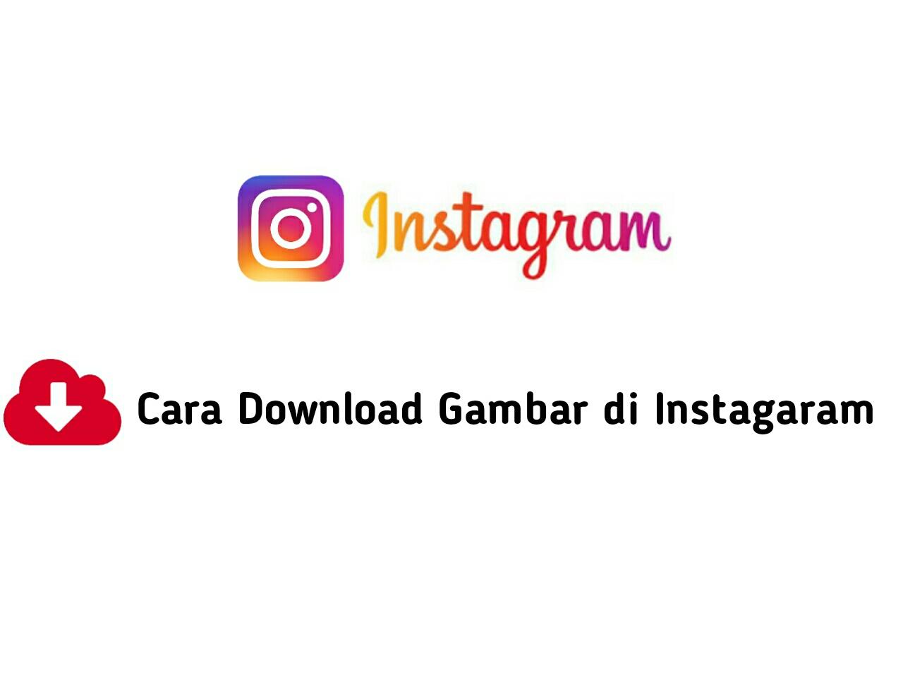 Tutorial Download Gambar di Instagram 2