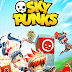 Game Android Sky Punks Full Hack Money Mod.Apk