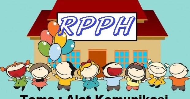 Contoh RPPH PAUD/TK Saintifik (5M) Tema Alat Komunikasi ...