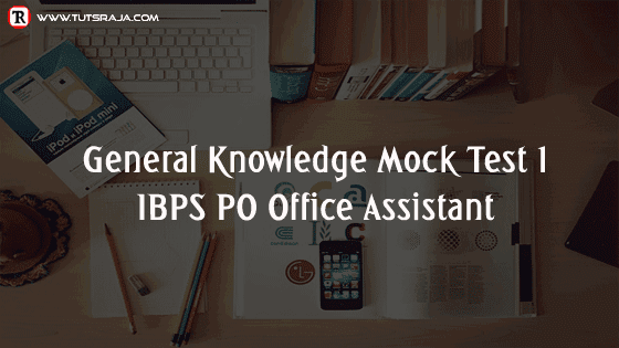 IBPS PO Office Assistant