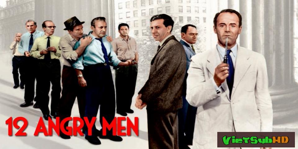 Phim 12 Người Đàn Ông Giận Dữ VietSub HD | 12 Angry Men 1957
