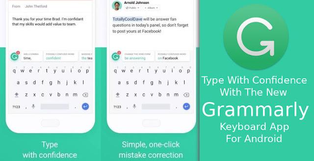 Grammarly Keyboard Sekarang Sudah Tersedia Untuk Android