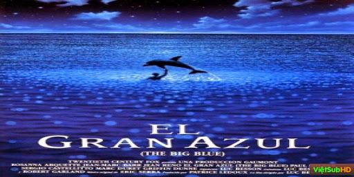 Phim Đại Dương Xanh Thẳm VietSub HD | The Big Blue 1988