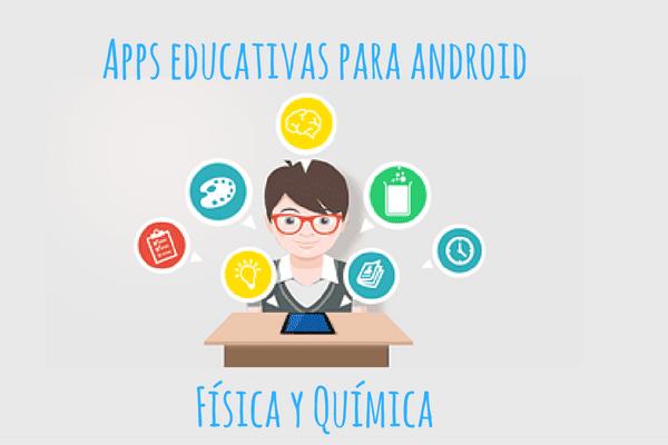 apps educativas para android: física y química