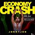 MUSiC: JonnyJoe - Economy Crash (prod.by Dr Jay, MxM by Millamix & Superior sound)