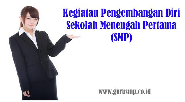 https://www.gurusmp.co.id/2018/04/beberapa-kegiatan-pengembangan-diri-smp.html